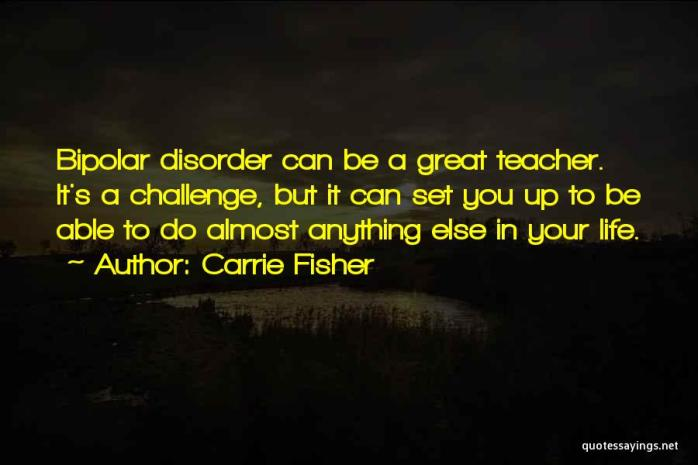 bipolar-depression-quote-by-carrie-fisher-1065204.jpg