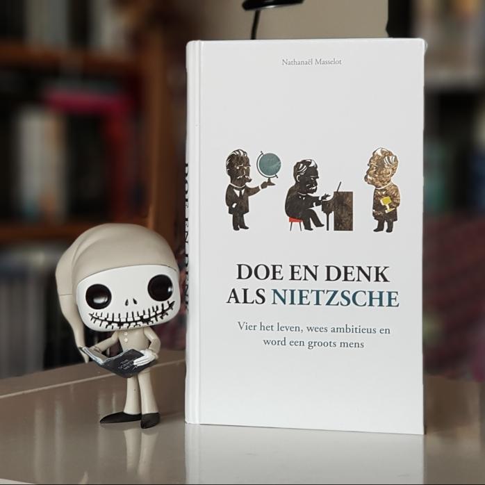 Doe en denk als Nietzsche - 1
